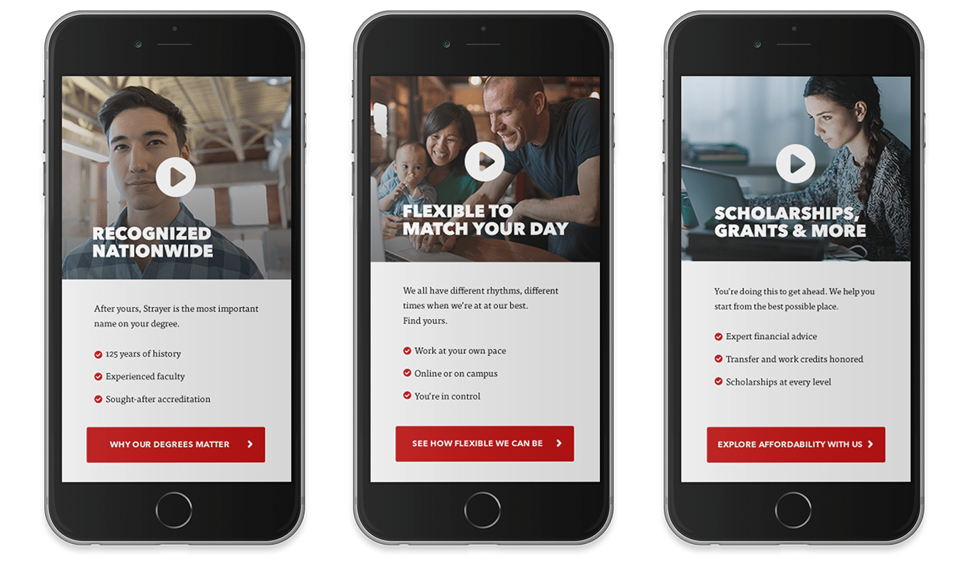 Persona based user journeys were essential for this Strayer University awareness marketing campaign by D.C. branding agency, Grafik.